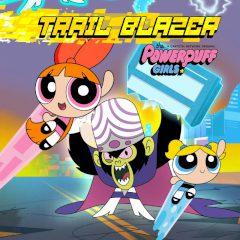 The Powerpuff Girls Trail Blazer