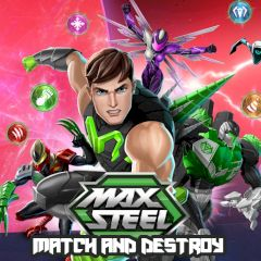 Max Steel Match and Destroy