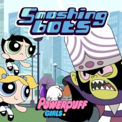 The Powerpuff Girls Smashing Bots