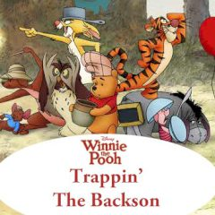 Winnie the Pooh Trappin' the Backson