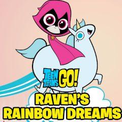 Teen Titans Go! Raven's Rainbow Dreams