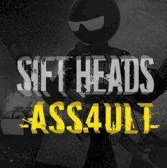 Sift Heads Assault