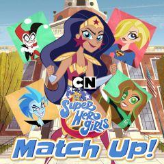 DC Super Hero Girls Match up!