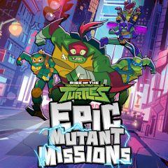 Teenage Mutant Ninja Turtles Epic Mutant Missions