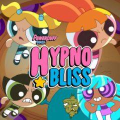 The Powerpuff Girls Hypno Bliss
