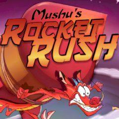Mushu's Rocket Rush