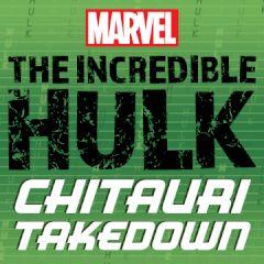 Marvel The Incredible Hulk Chitauri Takedown