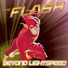 The Flash Beyond Lightspeed